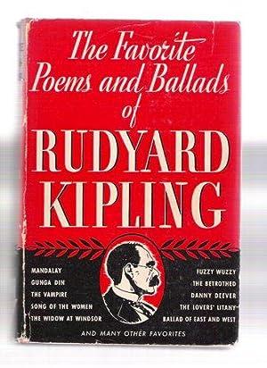 The Favorite Poems and Ballads of Rudyard Kipling: Kipling, Rudyard