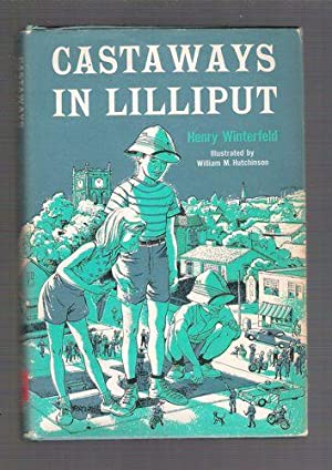 Castaways in Lilliput: Winterfeld, Henry