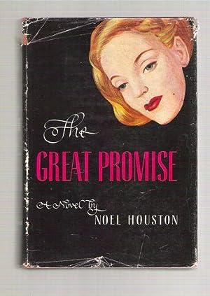 The Great Promise: Houston, Noel