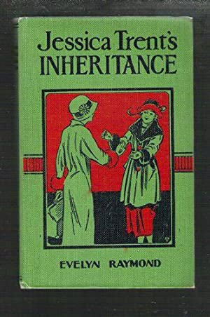 Jessica Trent's Inheritance: Raymond, Evelyn
