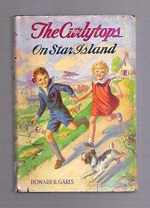 The Curlytops on Star Island: Garis, Howard R.