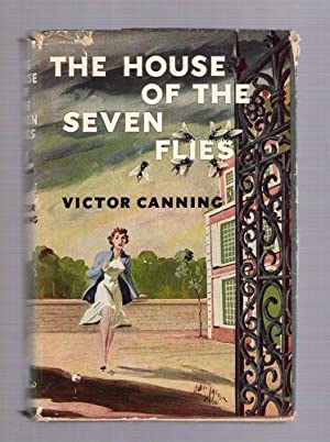 The House of the Seven Flies: Canning, Victor