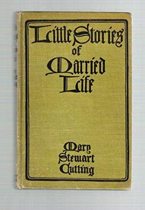 Little Stories of Married Life: Cutting, Mary Stewart