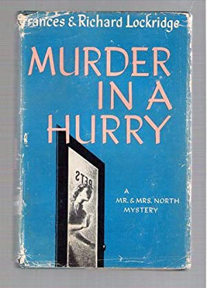 Murder In A Hurry: Lockridge, Frances and Richard