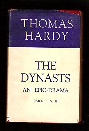 The Dynasts/An Epic Drama of the War with Napoleon/Parts I & II: Hardy, Thomas