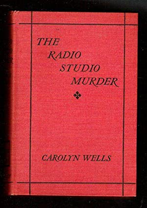The Radio Studio Murder/A Fleming Stone Mystery: Wells, Carolyn