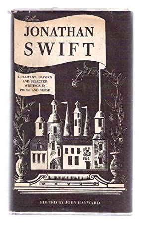 Gulliver's Travels and Selected Writings in Prose: Swift, Jonathan