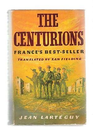 The Centurions: Lartéguy, Jean