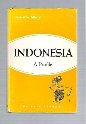 Indonesia A Profile: Mintz, Jeanne