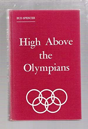 High Above the Olympians: Spence, Bud