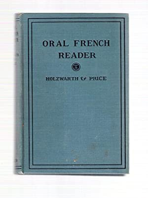 Oral French Reader: Holzwarth, Charles H.; Price, William R.