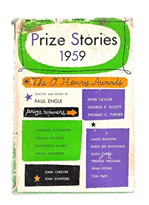 Prize Stories 1959; The O. Henry Awards: Engle, Paul (editor)