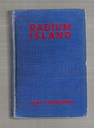 Radium Island/Dan Perry Adventure Stories: Sagendorph, Kent
