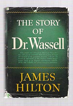 The Story of Dr. Wassell: Hilton, James