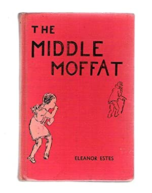 The Middle Moffat: Estes, Eleanor