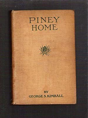Piney Home: Kimball, George S.