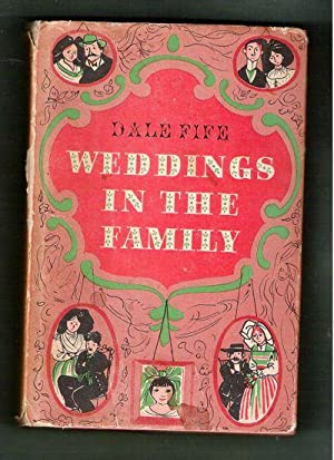 Weddings in the Family: Fife, Dale