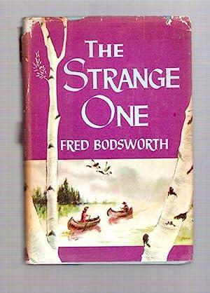 The Strange One: Bodsworth, Fred