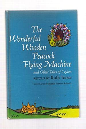 The Wonderful Wooden Peakcock Flying Machine and Other Tales of Ceylon: Tooze, Ruth