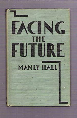 Facing the Future; A New Theory of Political Representation: Hall, Manly