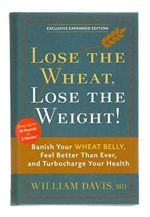 Lose the Wheat, Lose the Weight