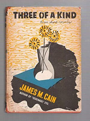 Three of A Kind; Three Short Novels: Cain, James