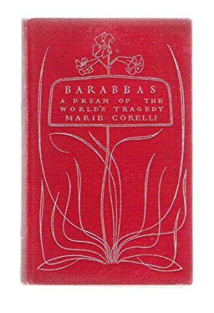 Barabbas; A Dream of the World's Tragedy: Corelli, Marie
