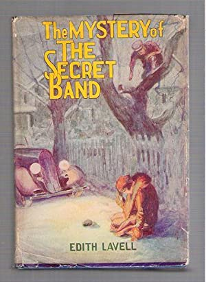 The Mystery of the Secret Band: Lavell, Edith