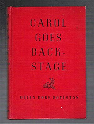 Carol Goes Backstage: Boylston, Helen Dore