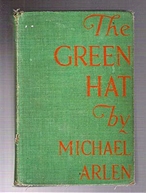 The Green Hat: Arlen, Michael