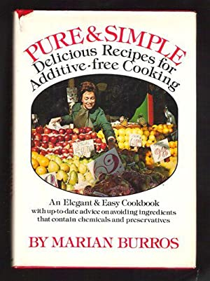 Pure & Simple/Delicious Recipes for Additive-Free Cooking