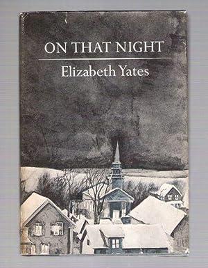 On That Night: Yates, Elizabeth