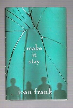 Make It Stay: Frank, Joan