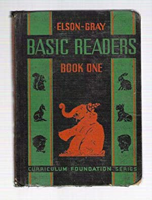 Elson-Gray Basic Readers Book One: Elson, William H.; Gray, William S.