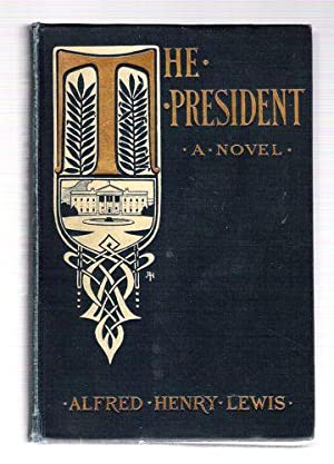 The President: Lewis, Alfred Henry