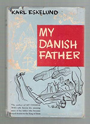 My Danish Father: Eskelund, Karl