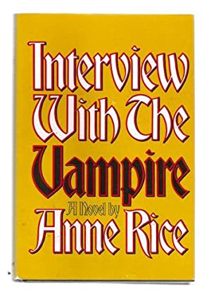 Interview with the Vampire: Anniversary edition: Anne Rice