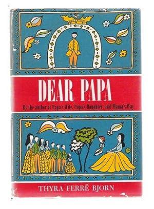 Dear Papa: Bjorn, Thyra Ferré