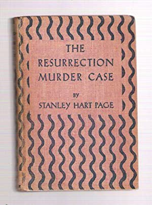 The Resurrection Murder Case: Page, Stanley Hart