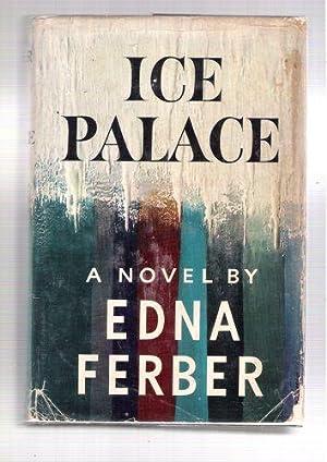Ice Palace: Ferber, Edna
