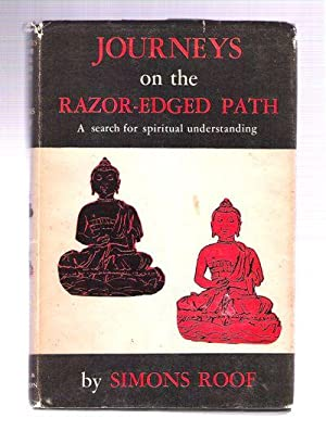 Journeys on the Razor-Edged Path: Roof, Simons
