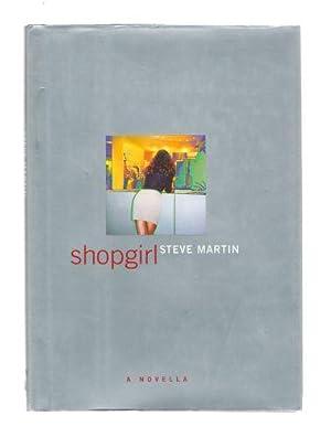 Shopgirl A Novella: Steve Martin