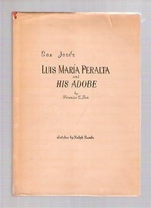 Luis Maria Peralta and His Adobe: Fox, Frances L.