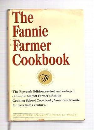 The Fannie Farmer Cookbook: Farmer, Fannie, Merritt;