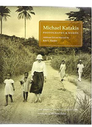 Michael Katakis Photographs and Words: Katakis, Michael; Hardin, Kris L.