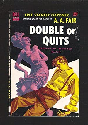 Double or Quits: Fair, A.A. (Erle Stanley Gardner)