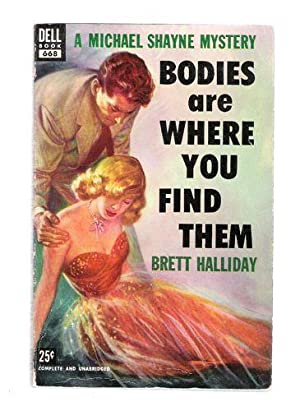 Bodies are Where You Find Them: Halliday, Brett