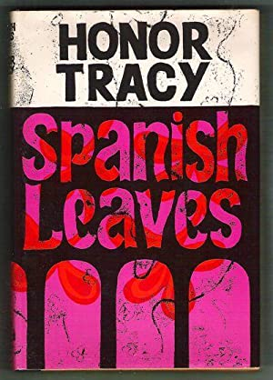 Spanish Leaves: Tracy, Honor