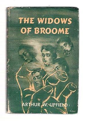 The Widows of Broome: Upfield, Arthur W.