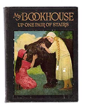 Up One Pair of Stairs of My Bookhouse (Volume Two): Miller, Olive Beaupré